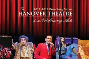 The Hanover Theatre 2017-2018 Broadway Series