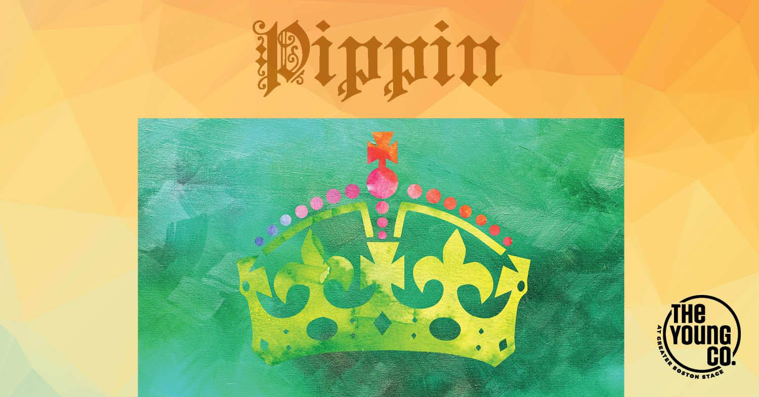 Art Calendar Boston : Pippin presented by greater boston stage company