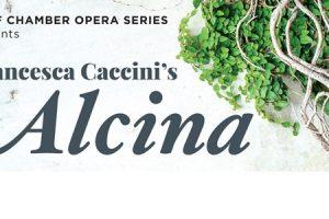 BEMF Chamber Opera Series: Francesca Caccini's Alcina