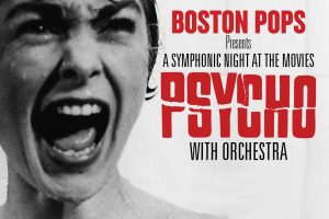 A Symphonic Night at the Movies: Psycho with Orchestra