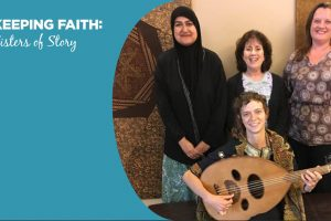 Keeping Faith: Sisters of Story