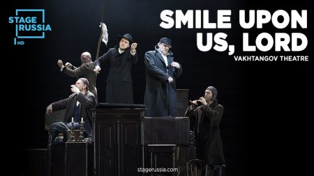 Stage Russia: Smile Upon Us, Lord