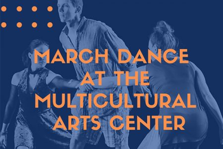 March Dance at the Multicultural Arts Center