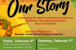 "OrigiNation Cultural Arts Center presents ""Our Story"""