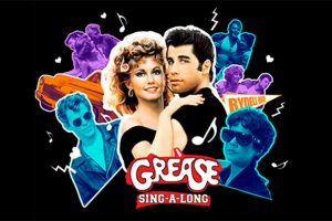 The Sing-A-Long Sensation! GREASE! 40th Anniversary Celebration