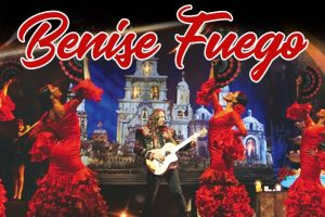 Benise – Fuego! The Spirit of Spain