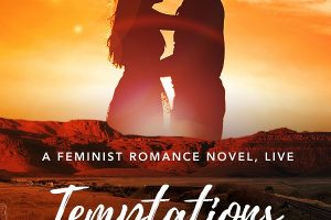 A Feminist Romance Novel, Live! Temptations at Sweetwater Creek