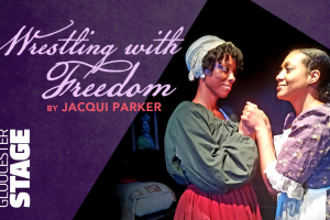 Wrestling with Freedom presented at Gloucester Stage
