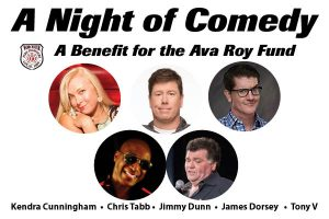A Night of Comedy: A Benefit for the Ava Roy Fund