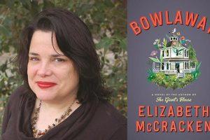 Elizabeth McCracken, 'Bowlaway,' with Lydia van den Berg