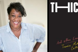 Dr. Tressie McMillan Cottom, 'Thick'