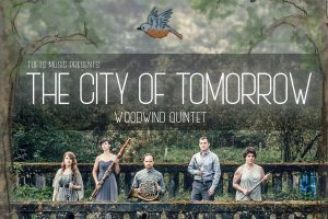 City of Tomorrow Woodwind Quintet