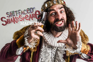 Sh!t-faced Shakespeare: Macbeth