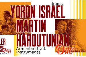 BOILER HOUSE JAZZ - Yoron Israel-Martin Haroutunian Duo