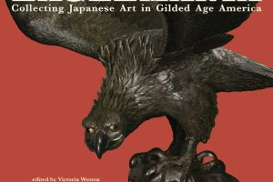 "Exhibition: ""Eaglemania: Collecting Japanese Art in Gilded Age America"""