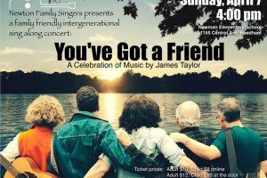 """Newton Family Singers """"You've Got a Friend: A Celebration of Music by James Taylor"""""""
