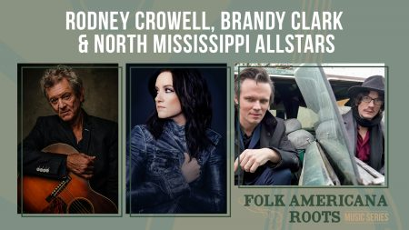 Rodney Crowell, Brandy Clark, and the North Missis...