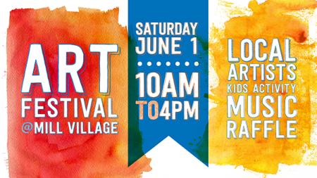 Fifth Annual Art Festival at Mill Village