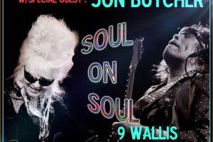 SOUL ON SOUL: Christine Ohlman & Rebel Montez w/special guest Jon Butcher