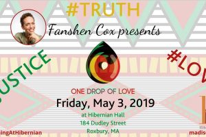 One Drop of Love with Fanshen Cox