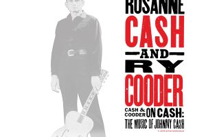 Cash And Cooder On Cash: The Music of Johnny Cash