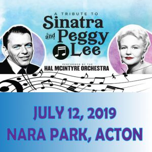 A Tribute to Sinatra and Peggy Lee performed by the Hal McIntyre Orchestra