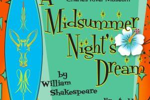 Summer Stock Museum Style: A Midsummer Night's Dream