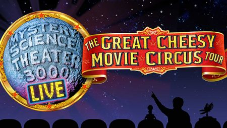 Mystery Science Theater 3000 Live: The Great Cheesy Movie Circus Tour