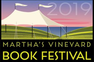 Martha's Vineyard Book Festival 2019