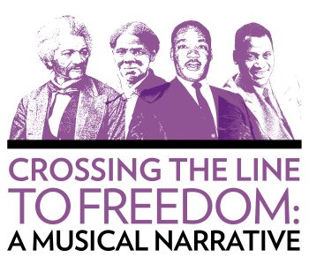 Crossing the Line to Freedom: A Musical Narrative