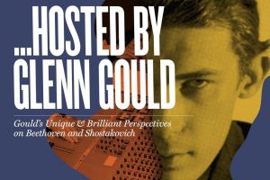 """""""Hosted By Glenn Gould"""" presented by Art of Time Ensemble"""