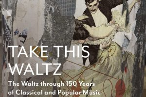"""Take This Waltz"" presented by Art of Time Ensemble"