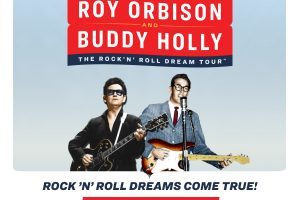 Roy Orbison & Buddy Holly: The Rock 'N' Roll Dream Tour
