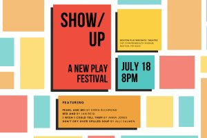 SHOW/UP: A New Play Festival