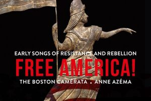 Free America! Songs of Resistance and Rebellion