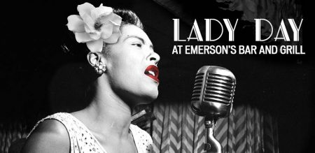 Lady Day at Emerson's Bar and Grill (POSTPONED)
