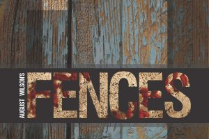 August Wilson's Fences