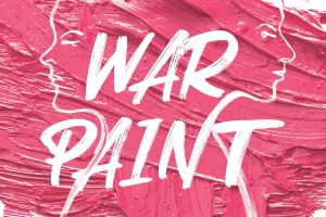 War Paint (POSTPONED)