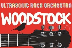 Ultrasonic Rock Orchestra Celebrates… WOODSTOCK