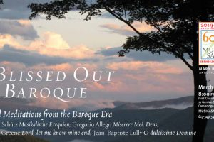 Blissed Out Baroque: Choral Meditations from the Baroque Era