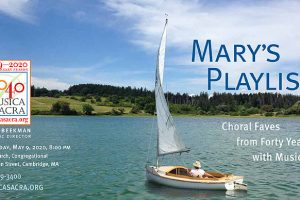 Mary's Playlist: Choral Faves from 40 Years with Musica Sacra