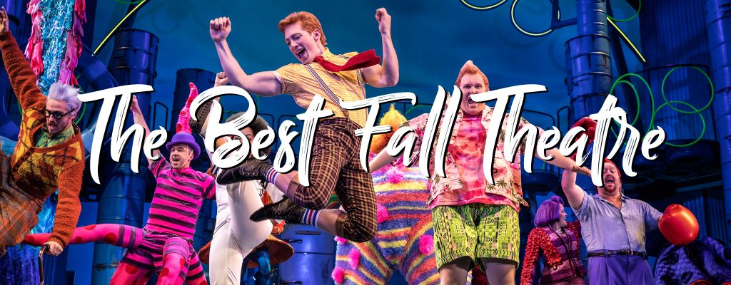The Best Fall Theatre