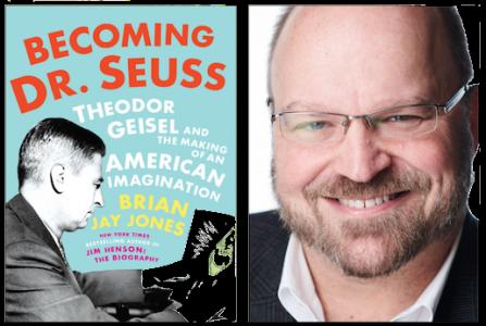 """Becoming Dr. Seuss"" : Biographer Brian Jay Jones ..."