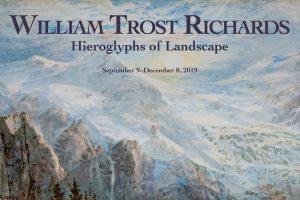 "Exhibition: ""William Trost Richards: Hieroglyphs of Landscape"""