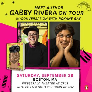 Gabby Rivera with Roxane Gay, Juliet Takes a Breat...