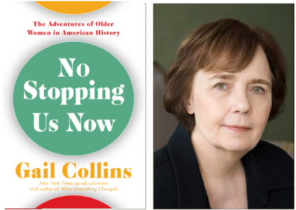 """Gail Collins Discusses """"No Stopping Us Now: Advent..."""