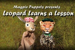 """""""Leopard Learns a Lesson"""" by Maggie Whalen of Magpie Puppets"""
