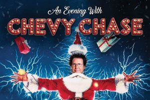 Chevy Chase Plus a Screening of National Lampoon's Christmas Vacation