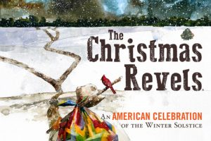 The Christmas Revels: An American Celebration of the Winter Solstice