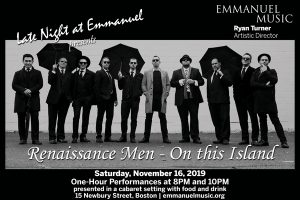 Late Night at Emmanuel presents: Renaissance Men - On This Island